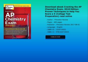 Download ebook Cracking the AP Chemistry Exam, 2018 Edition: Proven Techniques to Help You Score a 5 (College Test Preparation) read online
