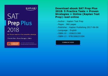 Download ebook SAT Prep Plus 2018: 5 Practice Tests + Proven Strategies + Online (Kaplan Test Prep) read online