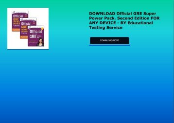 DOWNLOAD Official GRE Super Power Pack, Second Edition FOR ANY DEVICE - BY Educational Testing Service