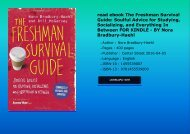 read ebook The Freshman Survival Guide: Soulful Advice for Studying, Socializing, and Everything In Between FOR KINDLE - BY Nora Bradbury-Haehl
