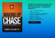 [FREE] PDF Waking Up Chase: One Student s Journey to Awakening His Potential FULL - BY Darryl P. Bellamy Jr.