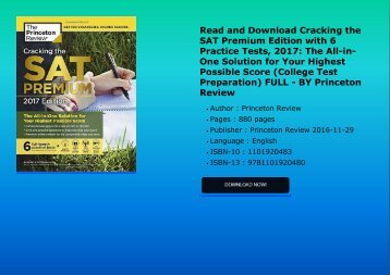 Read and Download Cracking the SAT Premium Edition with 6 Practice Tests, 2017: The All-in-One Solution for Your Highest Possible Score (College Test Preparation) FULL - BY Princeton Review