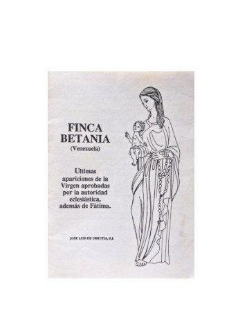 Finca Betania, Últimas Apariciones