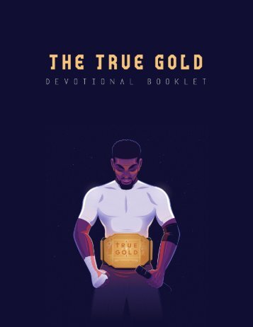 The True Gold - Devotional