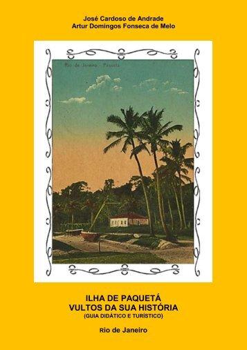 Ilha de Paquetá - Vultos da sua História (Guia didático e turístico)
