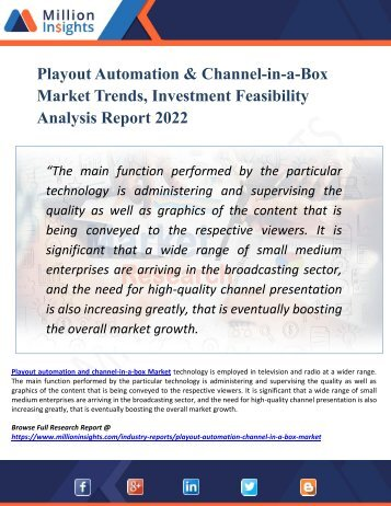 Playout Automation & Channel-in-a-Box Market by Production, Sales, Consumption Status and Prospects Professional Market Research Report 2022