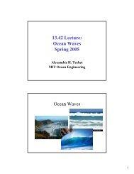13.42 Lecture: Ocean Waves Spring 2005 Ocean Waves - MIT