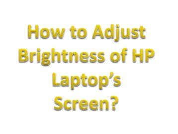 How to Adjust Brightness of HP Laptop's Screen