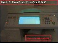 call 1-800-213-8289 to Fix Ricoh Printer Error Code SC 545