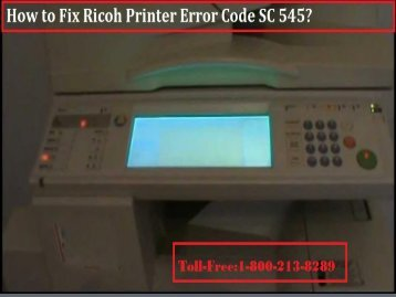 call 1-800-213-8289 to Fix Ricoh Printer Error Code SC 545