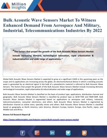 Bulk Acoustic Wave Sensors Market To Witness Enhanced Demand From Aerospace And Military, Industrial, Telecommunications Industries By 2022