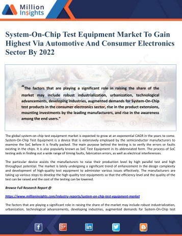 System-On-Chip Test Equipment Market To Gain Highest Via Automotive And Consumer Electronics Sector By 2022