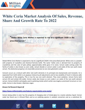 White Ceria Market Analysis Of Sales, Revenue, Share And Growth Rate To 2022