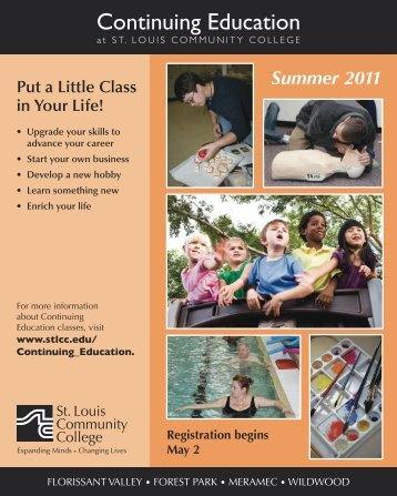 Put A Little Class In Your Life! - St. Louis Community College