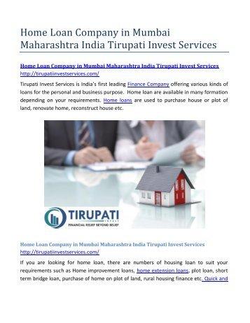 Home Loan Company in Mumbai Maharashtra India Tirupati Invest Services