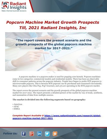 Popcorn Machine Market Growth Prospects Till, 2021  Radiant Insights, Inc