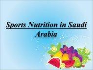 Sports Nutrition in Saudi Arabia