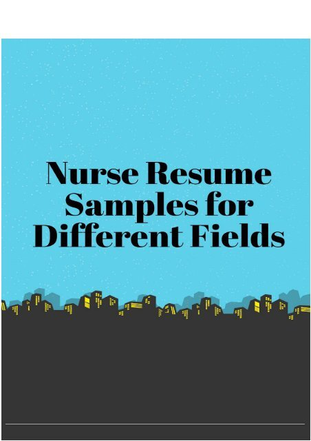 Nurse Resume Samples for Different Fields