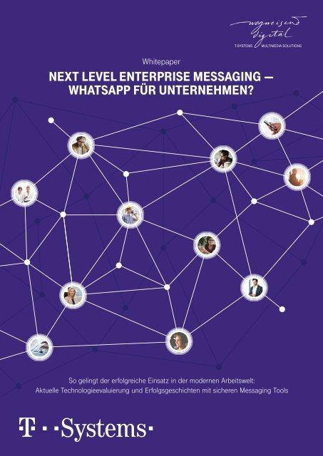 Next Level Enterprise Messaging  - WhatsApp für Unternehmen?