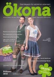Ökona - das Magazin für natürliche Lebensart: Ausgabe Frühjahr 2018