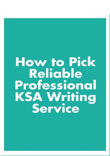 How to Pick Reliable Professional KSA Writing Service