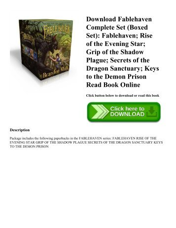 Download Fablehaven Complete Set (Boxed Set): Fablehaven; Rise of the Evening Star; Grip of the Shadow Plague; Secrets of the Dragon Sanctuary; Keys to the Demon Prison Read Book Online