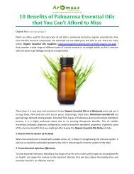 10 Benefits of Palmarosa Essential Oils that You Can't Afford to Miss