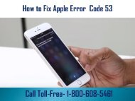 How to Fix Apple Error Code 53? 1-800-608-5461 Helpline Number
