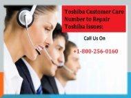 Toshiba Customer Care Number +1-800-256-0160 Repair Toshiba Issues