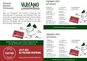 Vulcano Schinkenmanufaktur Schauen, Staunen, Schmausen - Highlights 2018