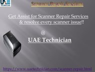 Call@+971-523252808 to get the support for Scanner Repair Service