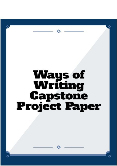 Ways of Writing Capstone Project Paper