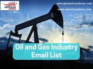 Oil and Gas Industry Email List   Oil and Gas Companies Mailing List