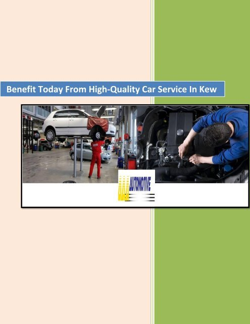 Benefit Today From High-Quality Car Service In Kew