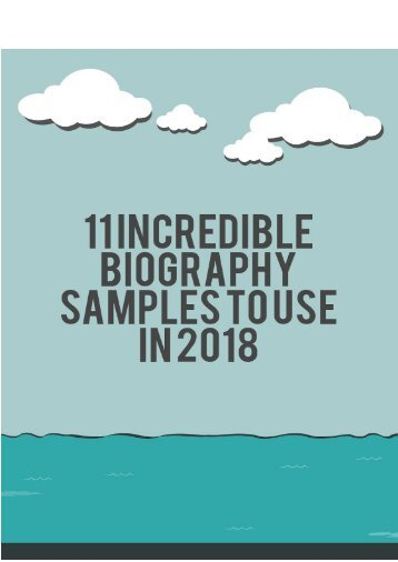 11 Incredible Biography Samples to Use in 2018