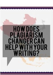 How Does Plagiarism Changer Can Help With Your Writing?