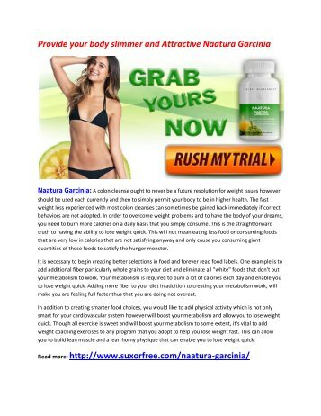 Provide your body slimmer and Attractive Naatura Garcinia
