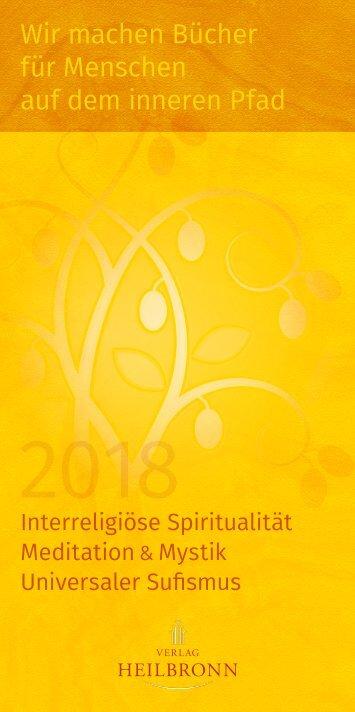 Bücher über Interreligiöse Spiritualität, Meditation und Universaler Sufismus - Verlag Heilbronn 2018