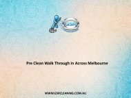 Pre Clean Walk Through in Across Melbourne - GSR Cleaning Services