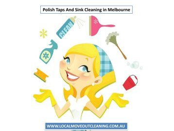 Polish Taps And Sink Cleaning in Melbourne