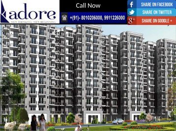 Adore Happy Homes | 9911-22-6000 | Affordable 2 Bhk Adore Flats in Faridabad