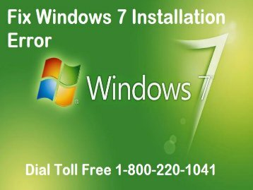 How to Fix Windows 7 Installation Error 1-800-220-1041