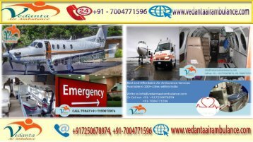 Vedanta Air Ambulance from Kolkata to Delhi at a Low-cost