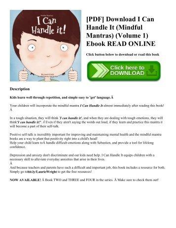 [PDF] Download I Can Handle It (Mindful Mantras) (Volume 1) Ebook READ ONLINE