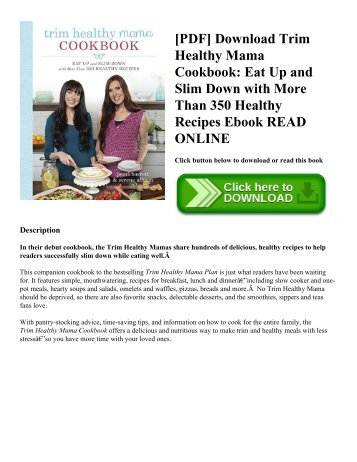 [PDF] Download Trim Healthy Mama Cookbook: Eat Up and Slim Down with More Than 350 Healthy Recipes Ebook READ ONLINE