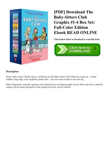[PDF] Download The Baby-Sitters Club Graphix #1-4 Box Set: Full-Color Edition Ebook READ ONLINE