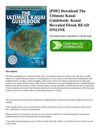 [PDF] Download The Ultimate Kauai Guidebook: Kauai Revealed Ebook READ ONLINE