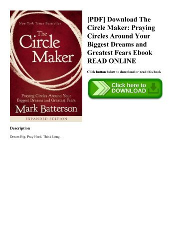 [PDF] Download The Circle Maker: Praying Circles Around Your Biggest Dreams and Greatest Fears Ebook READ ONLINE