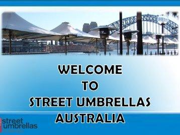 Install Waterproof Umbrellas with Street Umbrellas Australia
