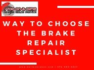Way To choose the Brake Repair Specialist